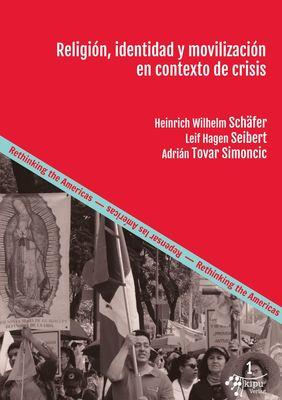 Religión, identidad y movilización en contexto de crisis