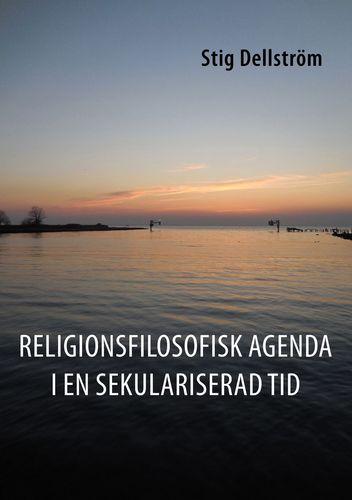 Religionsfilosofisk agenda i en sekulariserad tid