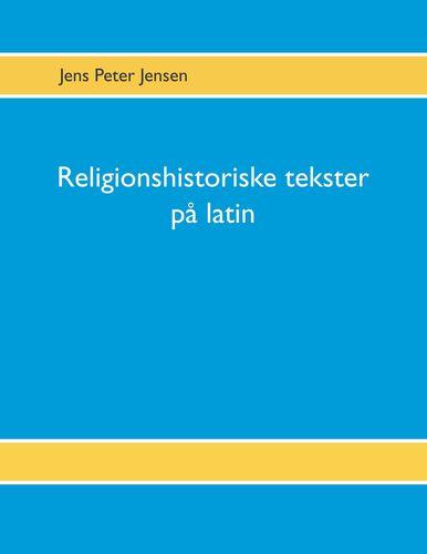 Religionshistoriske tekster på latin