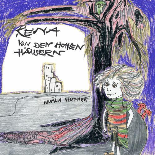 Rena von den hohen Häusern