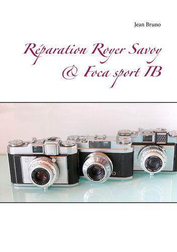 Réparation Royer Savoy  & Foca sport IB