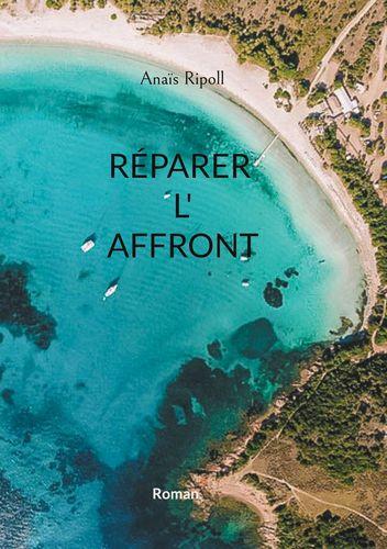 Réparer l'affront