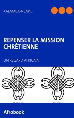 Repenser la Mission chrétienne