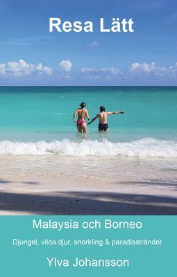 Resa Lätt Malaysia och Borneo