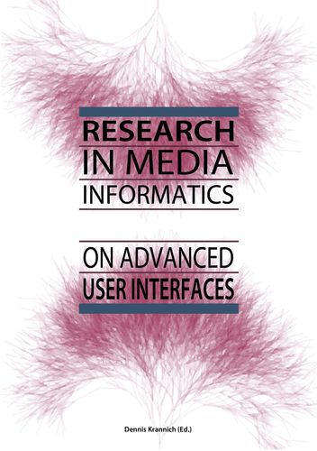 Research in Media Informatics on Advanced User Interfaces