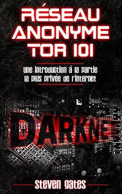 Réseau Anonyme Tor 101