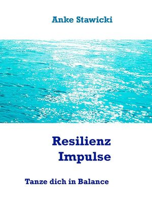 Resilienz-Impulse