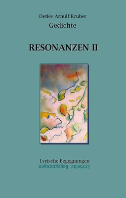 Resonanzen II
