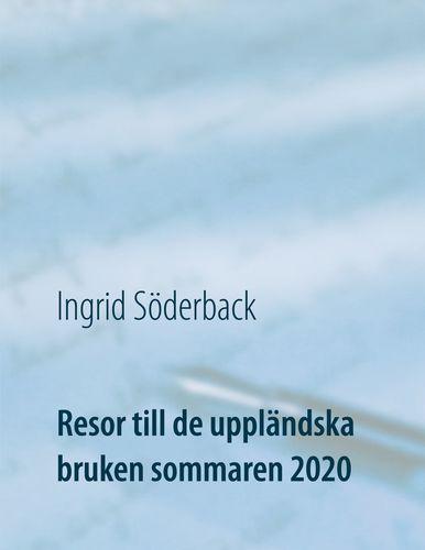 Resor till de uppländska bruken sommaren 2020