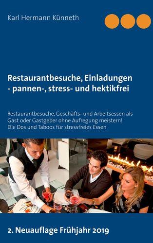 Restaurantbesuche, Einladungen - pannen-, stress- und hektikfrei