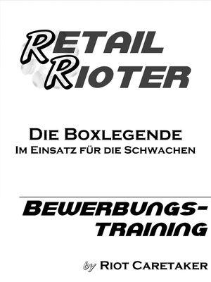 Retail Rioter - Bewerbungstraining