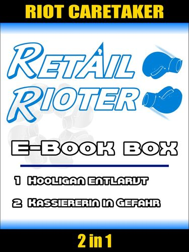 Retail Rioter - eBook-Box I