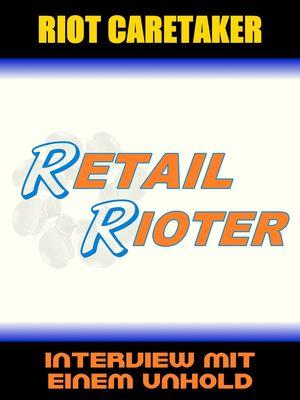 Retail Rioter