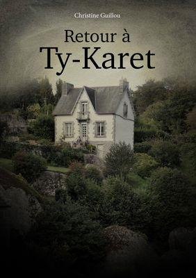 Retour à Ty-Karet