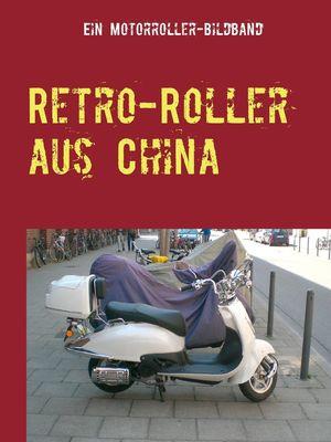 Retro-Roller aus China