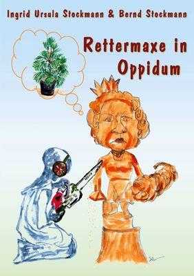 Rettermaxe in Oppidum