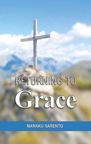Returning to Grace