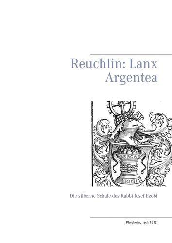 Reuchlin: Lanx Argentea