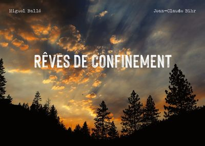 Rêves de confinement