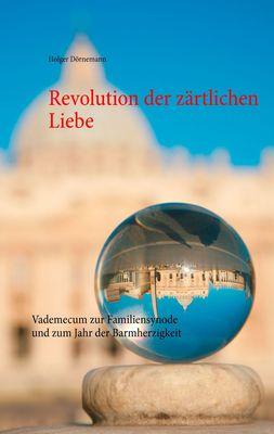Revolution der zärtlichen Liebe
