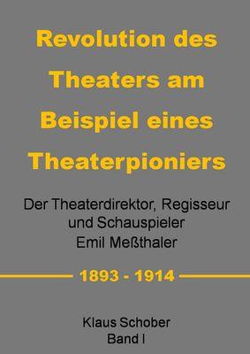 Revolution des Theaters am Beispiel eines Theaterpioniers