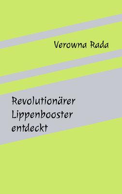 Revolutionärer Lippenbooster entdeckt