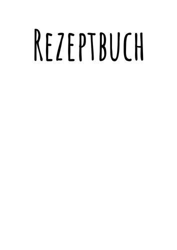 Rezeptbuch zum Selberschreiben