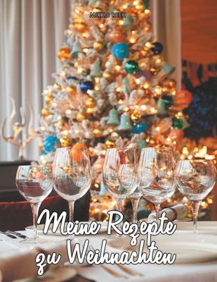 Rezepte zu Weihnachten (Notizbuch)