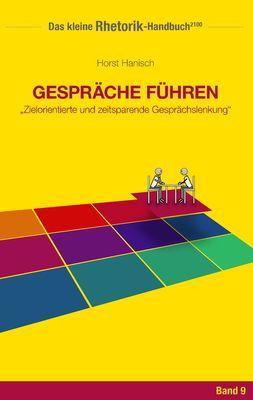 Rhetorik-Handbuch 2100 - Gespräche führen