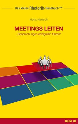 Rhetorik-Handbuch 2100 - Meetings leiten