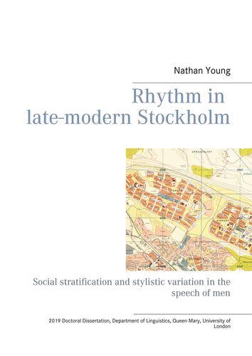 Rhythm in late-modern Stockholm