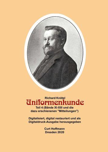 """Richard Knötel, Uniformenkunde Teil 4 (Bände XI-Xiii und die dazu erschienenen """"Mitteilungen"""")              erschienenen """"Mitteilungen"""""""