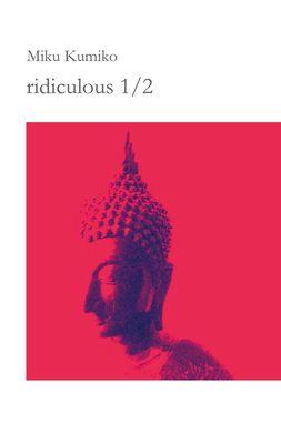 ridiculous 1/2