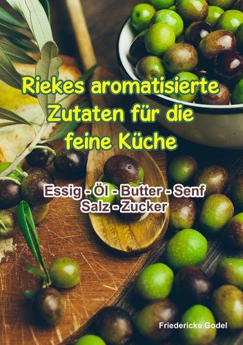 Riekes aromatisierte Zutaten für die feine Küche