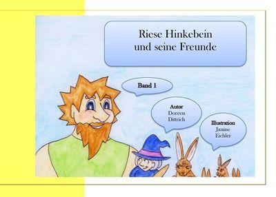 Riese Hinkebein und seine Freunde
