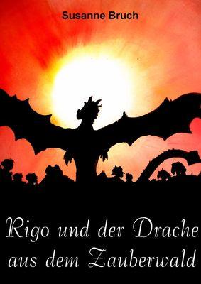 Rigo und der Drache aus dem Zauberwald