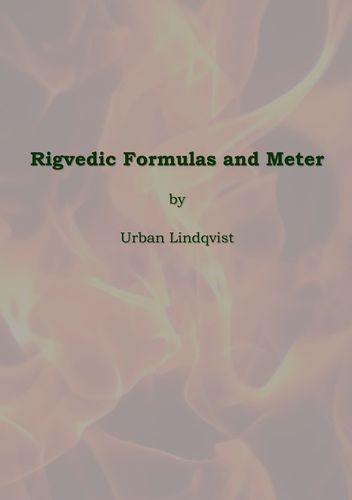 Rigvedic Formulas and Meter