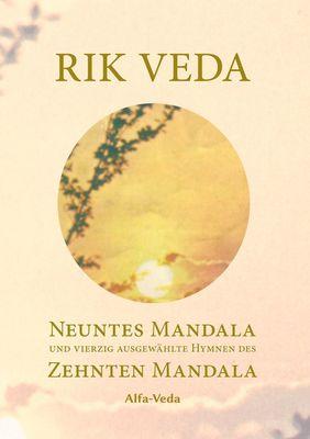 Rik Veda Neuntes und Zehntes Mandala
