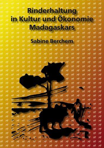 Rinderhaltung in Kultur und Ökonomie Madagaskars