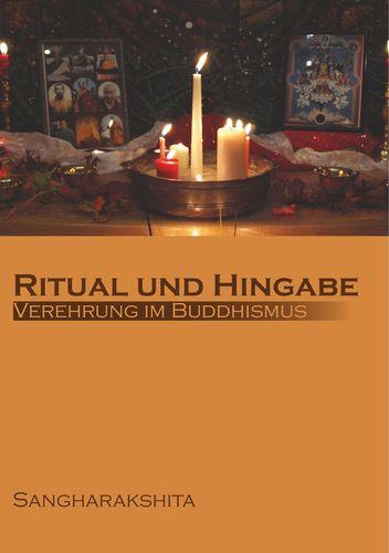 Ritual und Hingabe