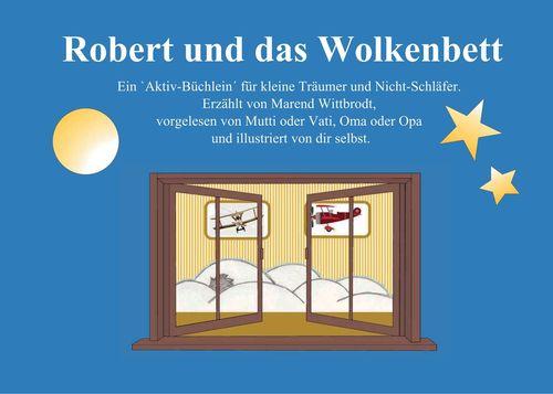 Robert und das Wolkenbett