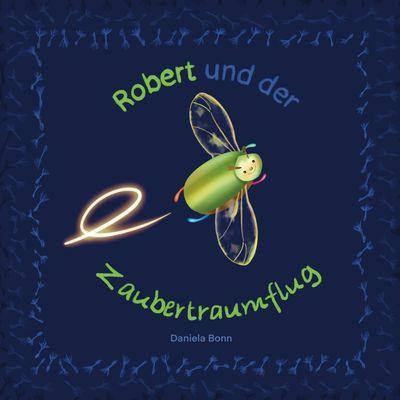 Robert und der Zaubertraumflug