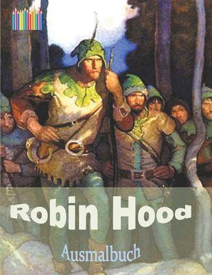 ROBIN HOOD Ausmalbuch