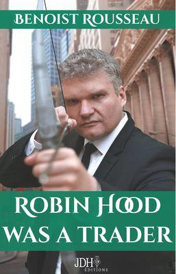 Robin Hood was a trader