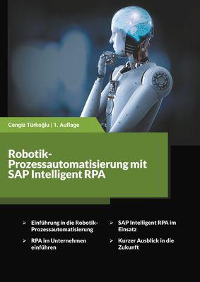 Robotik-Prozessautomatisierung mit SAP Intelligent RPA