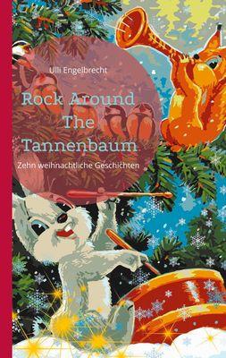 Rock Around The Tannenbaum