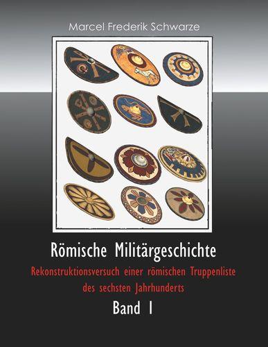 Römische Militärgeschichte Band 1