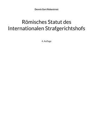 Römisches Statut des Internationalen Strafgerichtshofs