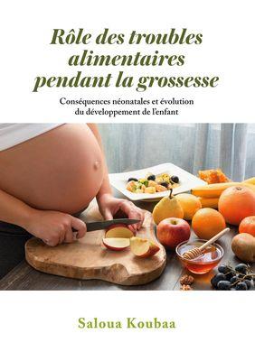 Rôle des troubles alimentaires  pendant la grossesse