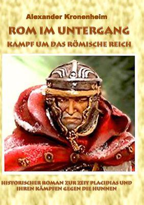 Rom im Untergang - Sammelband 3: Kampf um das römische Reich